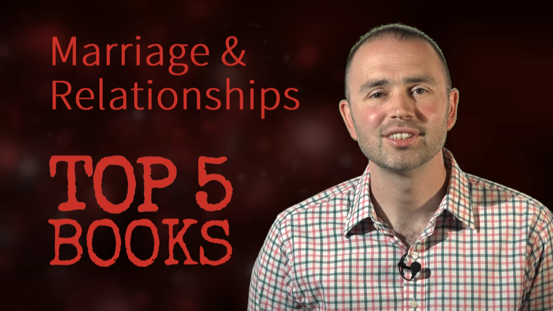 Top 5 Books in 60s... on Marriage and Relationships